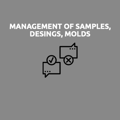 MANAGEMENT OF SAMPLES DESINGS MOLDS