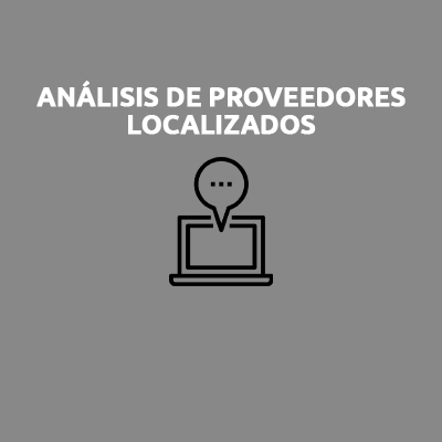 ANÁLISIS DE PROVEEDORES LOCALIZADOS